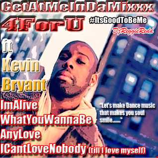 GetAtMeInDaMixxx 4ForU Num1 ft KevinBryant Im Alive