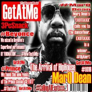 GetAtMe3PcSnack ft MarqDean Exotixxx Beyonce Prince