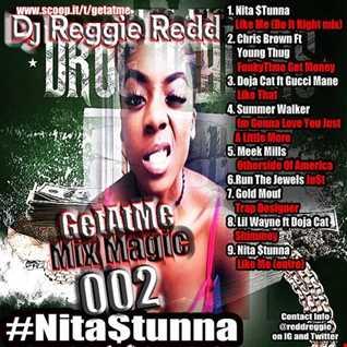 GetAtMe MixMagic 002 ft Nita Stunna Like Me Do it right BeatMakanixxx