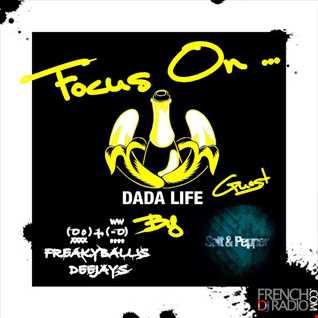 05 OCT 2012 -  FOCUS ON ... DADA LIFE