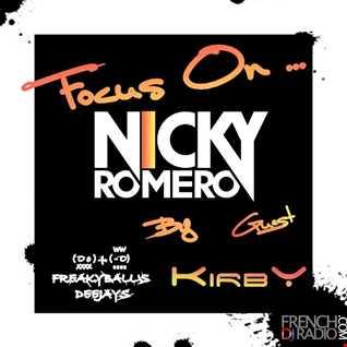 01 FEV 2013 -  FOCUS ON ... NICKY ROMERO  GUEST DJ KIRBY