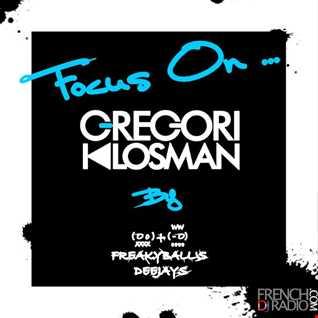 4 MAI 2012 -  FOCUS ON ... GREGORI KLOSMAN