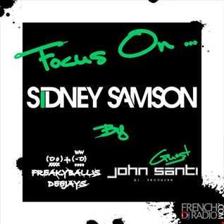 06 JUL 2012  - FOCUS ON ... SIDNEY SAMSON