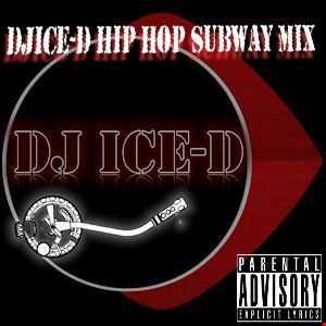 DJICE-D Hip Hop Subway Mix