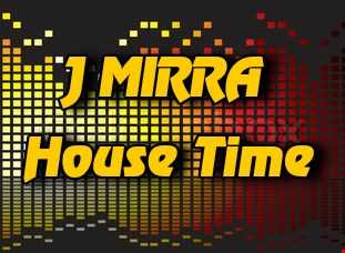 J Mirra   House Time
