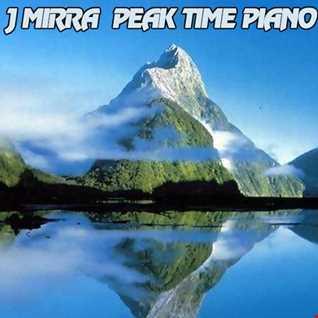 J Mirra   Peak Time Piano 6