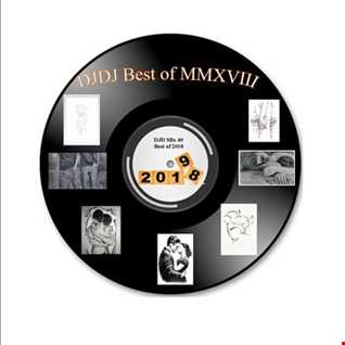 DJDJ Mix vol. 40   Best of MMXVIII