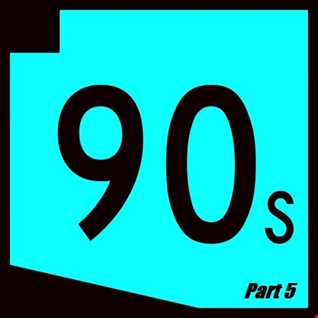 90s Megamix Part 5