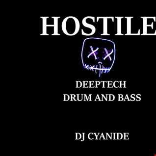 Hostile - deeptech drum&bass mix aug30th 2019