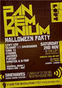 Pandemonium - The loft,rascals dirty dubstep 2end nov 2013