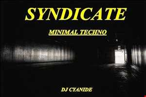 SYNDICATE - Minimal Techno mix 14th 2014
