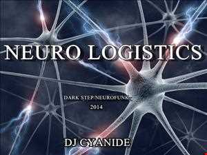 Neuro Logistics -Darkstep/Neurofunk mix 21th jan 2014