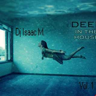 Deep in the House   Vol.I