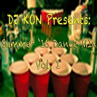 ✫ SUMMER '16 DANCE MIX VOL. 1 ✫
