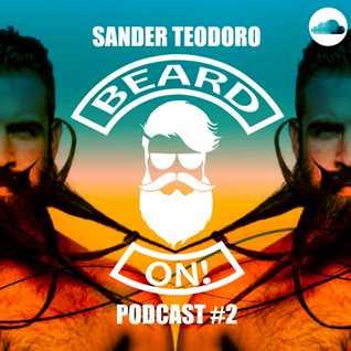 SANDER TEODORO   BEARD ON(PODCAST 2)