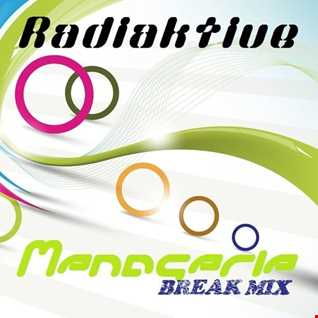 ☣RaDiaKTiVe☢   Menagerie (Break Mix)