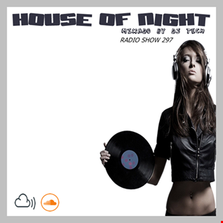 SOURCE DJ HOUSE OF NIGHT RADIO SHOW VOL 297 BY DJ TECH (22 02 2020)