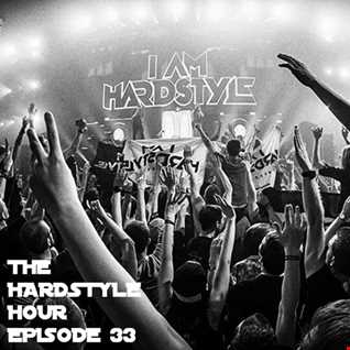 The Hardstyle Hour Episode 33