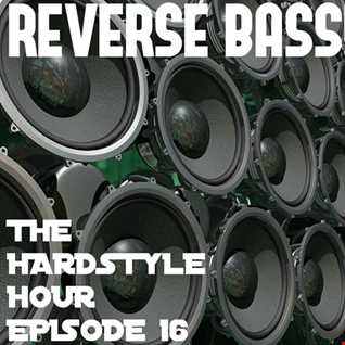 The Hardstyle Hour Episode 16