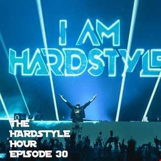 The Hardstyle Hour Episode 30