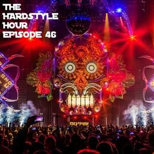 The Hardstlye Hour Episode 46
