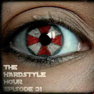 The Hardstyle Hour Episode 31
