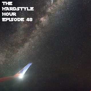 The Hardstyle Hour Episode 48