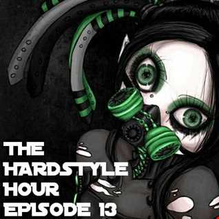 The Hardstyle Hour Episode 13