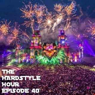 The Hardstyle Hour Episode 40