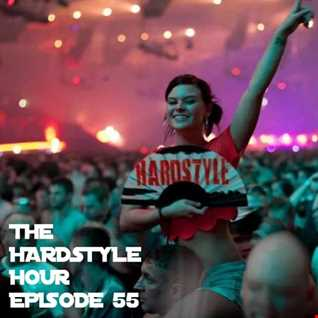 The Hardstyle Hour Episode 55