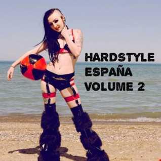 Hardstyle Espana Volume 2