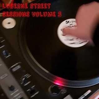 Lucerne Street Sessions Volume 3