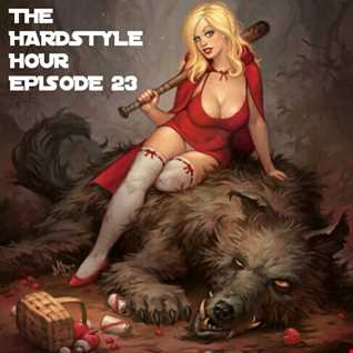 The Hardstyle Hour Episode 23