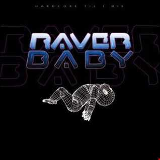 The Best Of Raver Baby