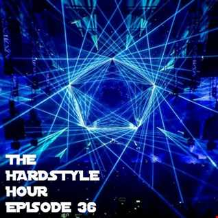 The Hardstyle Hour Episode 36