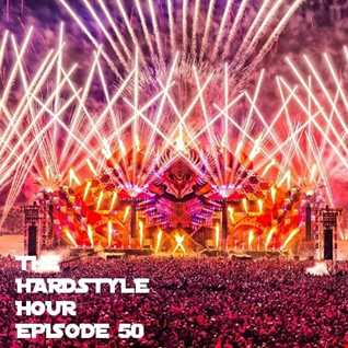 The Hardstyle Hour Episode 50