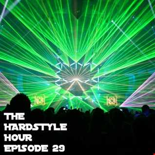 The Hardstyle Hour Episode 29