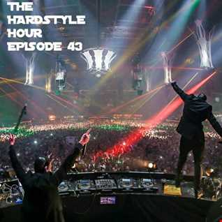 The Hardstyle Hour Episode 43