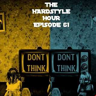 The Hardstyle Hour Episode 61