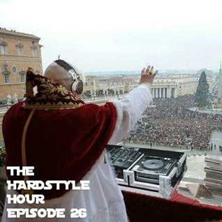The Hardstyle Hour Episode 26