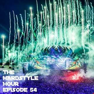 The Hardstyle Hour Episode 54