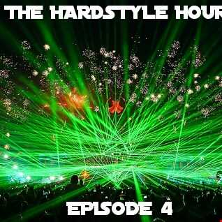 The Hardstyle Hour Episode 4