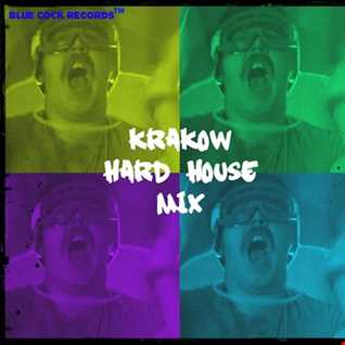 Krakow Hard House Mix