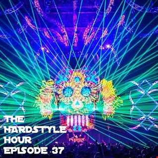 The Hardstyle Hour Episode 37