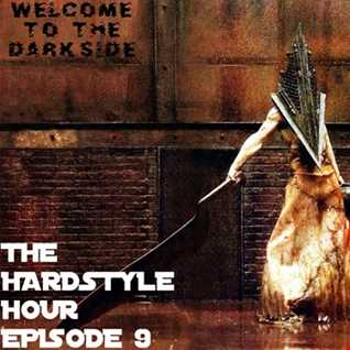 The Hardstyle Hour Episode 9