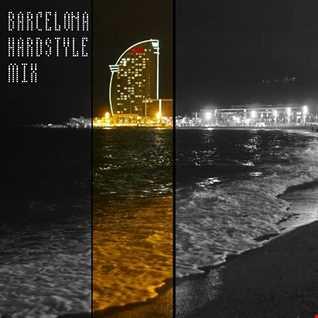 Barcelona Hardstyle Mix