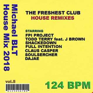 Michael BLT   House Mix 2018 vol.5