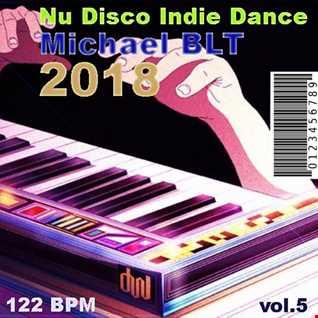 Michael BLT   Nu Disco Indie Dance 2018 vol.5