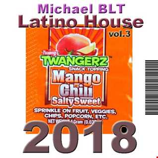 Michael BLT   Latino House 2018 vol.3