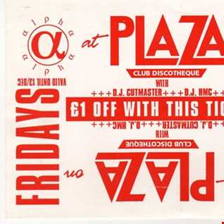 Part 1 The Plaza - Alpha night HMC & MC Flake E 23rd July 1993